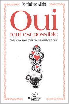 Oui tout est possible de Dominique Allaire http://www.amazon.ca/dp/2894361173/ref=cm_sw_r_pi_dp_ZzU2ub1TJCHEH