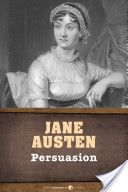 I have read all of Jane Austen's novels and enjoyed them thoroughly. This happens to be my very favorite. ----- Persuasion, by Jane Austen