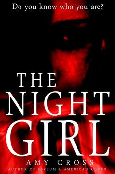 The Night Girl by Amy Cross available free for limited time on Kindle