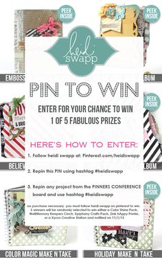 Pin It To Win It! Follow my #HeidiSwapp Pinterest page to enter to win, Repin this Pin, and Repin any project from my #PinnersConference Board! 5 random winners will be chosen to win either a #ColorShine Pack, #WeRMemoryKeepers Cinch Binding Tool, #EpiphanyCrafts Tool Pack, #ZinkHappy Printer, or a #Xyron Creative Station!    #heidiswapp
