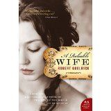 A Reliable Wife (Paperback) by Robert Goolrick