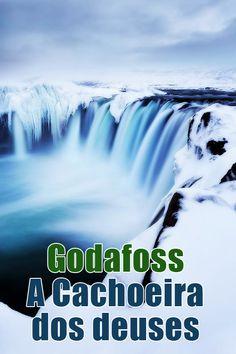 Godafoss – A Cachoeira dos deuses