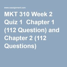 MKT 310 Week 2 Quiz 1 Chapter 1 Question) and Chapter 2 Questions) Final Exams, Homework, Management, Retail, This Or That Questions, Finals, Sleeve, Retail Merchandising