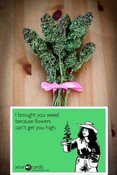 Flowers for the smoking lady in your life