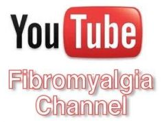 youtube FIBROMYALGIA CHANNEL by tracie