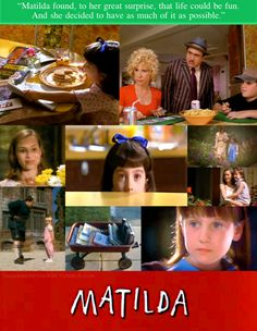 Matilda, still one of my all time favorites.