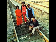 ▶ THROUGH IT ALL- ANDRAE CROUCH AND THE DISCIPLES - YouTube