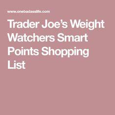 Trader Joe's Weight Watchers Smart Points Shopping List