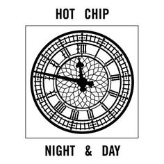 Night And Day - Hot Chip