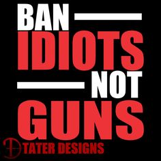 The Ban Idiots Not Guns Decal is available in several sizes and colors. The color choice is for the words IDIOTS and GUNS. The rest will be the default white. Each size is base of the longest length o