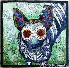 The Day of the Dead Australian Cattle Dog  by Robin Arthur