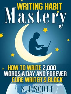 Writing Habit Mastery - How to Write Words a Day and Forever Cure Writer's Block by S. Scott Good Books Best Books Writing Writing Tips Self Publishing Bestselling Books Writing A Book, Writing Tips, Writing Prompts, Book Writer, Start Writing, The Words, Apps, Writing Styles, Word Of The Day