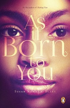 As If Born to You by Newham-Blake, Susan