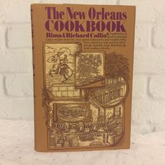 The New Orleans Cookbook 1977 Rima & Richard Collin Creole Cajun Acadian…