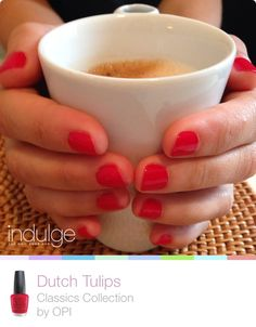 #morningcoffee #OPI #dutchtulips #nails