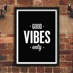 Good Vibes Only Inspirational Print Typography Wall Decor Typography Quotes, Typography Inspiration, Typography Prints, Typography Poster, Quote Prints, Inspirational Posters, Motivational Posters, Slogan Design, Only Shirt