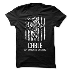 CABLE - An Endless Legend T Shirt, Hoodie, Sweatshirt
