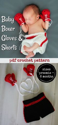 Baby Boxer Gloves and Shorts pdf crochet pattern. What a fun little photo prop to make for a newborn photo shoot! #etsy #ad #baby #photoprops #cute #preemie
