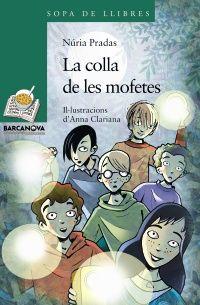 """""""La Colla de les mofetes"""" de Núria Pradas"""