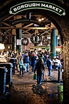 Borough Market Entrance -- probably one thing I miss most about London; the markets! Especially borough - best food ever. London Shopping, London Travel, Leeds, Weihnachten In London, Borough Market London, Brighton, Liverpool, London Christmas, Christmas Shopping