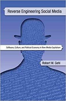 Télécharger [(Reverse Engineering Social Media : Software, Culture, and Political Economy in New Media Capitalism)] [By (author) Robert W Gehl] published on (July, 2014) Gratuit