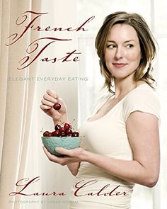 French Taste: Elegant Everyday Eating by Laura Calder http://www.amazon.com/dp/1554681022/ref=cm_sw_r_pi_dp_Ax99wb0TM2XZQ