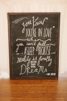 our wedding quote - you know you're in love when you can't fall asleep because reality is finally better than your dreams #quote #wisewords