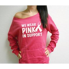 We Wear Pink in Support Off Shoulder Sweatshirt Breast Cancer... ($36) ❤ liked on Polyvore featuring tops, hoodies, sweatshirts, black, women's clothing, pink hoodie sweatshirt, black sweat shirt, sweat shirts, hooded sweatshirt and vintage sweatshirt