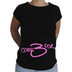 Camiseta para embarazada Divertida - Como por 3.