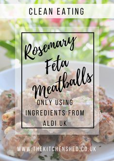 Turkey Meatballs with Rosemary and Feta - The Kitchen Shed Gluten Free