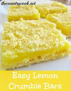 "3-Ingredient Lemon Bars. 1 box yellow cake mix, 1/2 C butter, softened & 1 can lemon pie filling. Combine butter & cake mix till crumbly, SET ASIDE 1/2 C crumbly mixture. Press crumb mixture into 9x13"" pan. Spoon on lemon pie filling & spread as evenly as possible. Sprinkle on reserved crumble mixture & bake at 350 degrees, 20-25 minutes. Can serve warm, my faovite OR refrigerate. (Can also use ALL the crumb mixture as crust & sprinkle with powdered sugar on top.) Easy & delicious. :)"