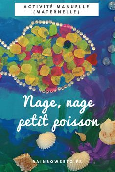 Nage, nage petit poisson – Rainbows etc Parfait, Centre, Blog, Painting, Art, Sea Theme, Room, Board, Children