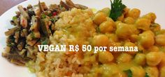Almoço 1 da semana vegan com apenas R$50 Alana Rox