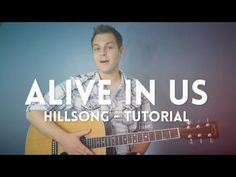 Alive in Us - Hillsong - Tutorial