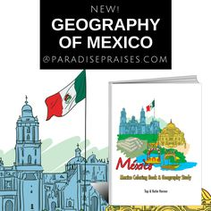 Geography of Mexico coloring book, note booking pages, and much more! A great geography resource for homeschoolers. ParadisePraises.com