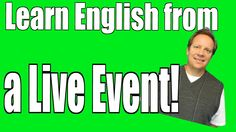 Learn English from the Newest Events and Best Things from the Week!