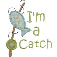"""Ima Catch Applique  SO NEED THIS... Our after prom shirts were  """"Gone Fishing"""" and """"I'm a Catch"""""""