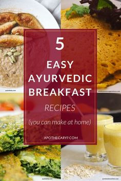 I think you're gonna love these 5 easy ayurvedic breakfast recipes and if you do, I hope you'll share this pin to any relevant boards.