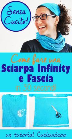 Come fare fascia e sciarpa infinity in 30 secondi senza cucire! 76457f7a3fe0