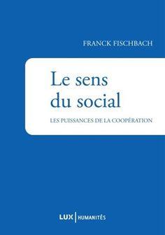 Cet essai propose donc, [...], de défendre « la valeur du social en tant que catégorie » de la pensée.Il s'agit d'analyser les raisons qui ont conduit à ce discrédit, puis de reconstruire un concept qui possède à la fois une fonction descriptive et une portée morale et politique.  Le livre avance la thèse que le travail, [...], est porteur d'une exigence proprement démocratique, et que cette exigence n'est autre que l'expression politique de la structure sociale. Cote: HM 588 F57 2015