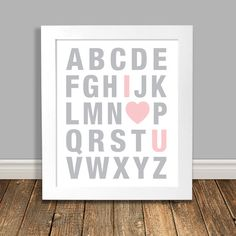 Alphabet Nursery Art, I Love You Art, Word Art Print Grey and Pink Nursery Art, Printable Art, Digital Download - 8x10, 11x14 This listing is for