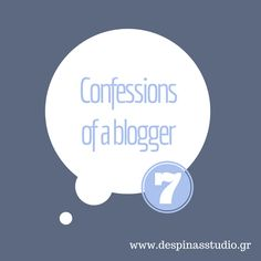 Confessions of a blogger #7 : Είμαι ακόμα διακοπές; by Despinas Studio