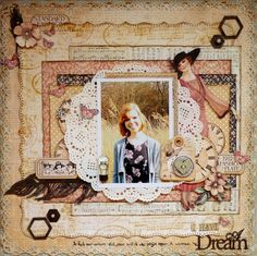 """I have a Dream *Graphic 45's gorgeous """"Ladies Diary"""" papers and Imaginarium Design chipboard."""