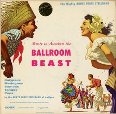 Smithsonian Folkways - Music to Awaken the Ballroom Beast/Brute Force Steel Band - The Brute Force Steel Band