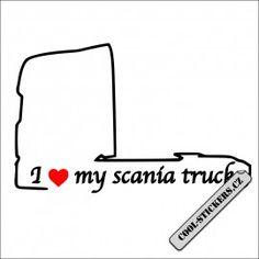 I love my Scania truck - super samolepka Cool Stickers, Trucks, Symbols, Letters, Love, Amor, Truck, Letter, Lettering