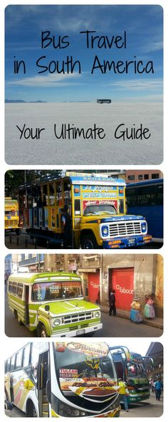 Bus Travel in South America: Everything You Need to Know