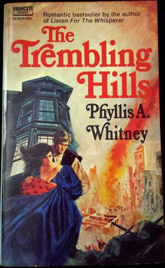 The Trembling Hills - Phyllis Whitney