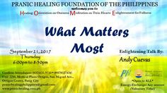 Pranic Healing Foundation of the Philippines (PHFP) invites you, your family, and friends to experience: H.O.M.E. Healing Service - 5:30 pm Orientation on Oneness - 6:30 pm Meditation - 7:00 pm Enlightening Talk - 7:30 pm Food for the Body - 8:00 pm  Topic Title: Loving the Unlovable Speaker: Jefferson Lim When: September 23, 2017 (Saturday), 5:30pm-8:00pm Where: Unit 2208, Medical Plaza Ortigas, San Miguel Ave., Ortigas Center, Pasig City RSVP: (632) 635-9733 to 34 * +63 917 852 7434