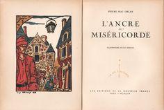 L'Ancre de Miséricorde / Pierre Mac Orlan ; illustrations de Guy Arnoux.- Paris : Les Editions de la Nouvelle France, MCMLXIV [1944,