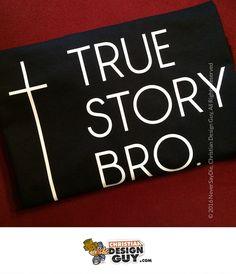 c1610b37dfe75 True Story Bro Cross Funny Christian T-shirt Mens Religious God Church Gift